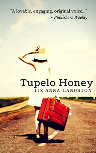 Book: Tupelo Honey by Lis Anna-Langston