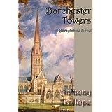Barchester Towers (Norilana Book Classics: the Barsetshire Novels) ~ John Sutherland