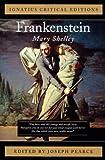 Mary Wollstonecraft Shelley Frankenstein (Ignatius Critical Editions)