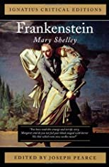 Frankenstein (Ignatius Critical Editions)