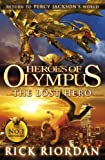 Rick Riordan The Lost Hero (Heroes of Olympus Book 1)