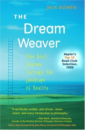 The Dream Weaver: One Boy's Journey Through the Landscape of Reality (Anniversary Edition) (2nd Edition) (Jack Bowen compare prices)