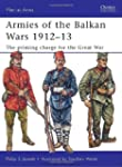 Armies of the Balkan Wars 1912-13: Th...