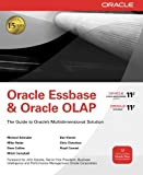 img - for Oracle Essbase & Oracle OLAP: The Guide to Oracle's Multidimensional Solution (Oracle Press) book / textbook / text book