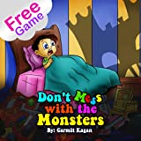 Childrens Books: Dont Mess With the Monsters (Recommended book for children)
