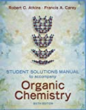 img - for Solutions Manual to accompany Organic Chemistry book / textbook / text book