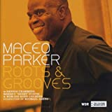 echange, troc Maceo Parker - Roots & Grooves