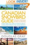 The Canadian Snowbird Guide: Everythi...