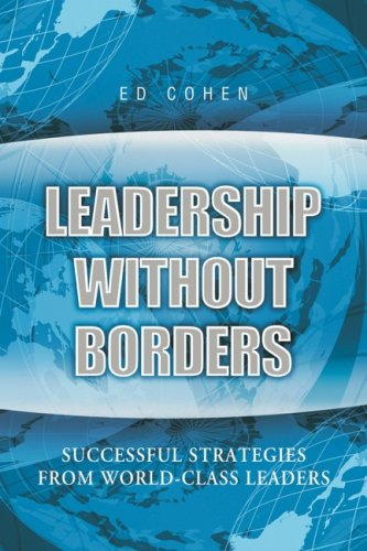 Leadership Without Borders: Successful Strategies from...