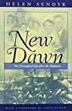 img - for New Dawn: A Triumph of Life after the Holocaust (Religion, Theology and the Holocaust) book / textbook / text book