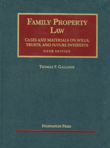 Gallanis' Family Property Law Cases and Materials, 5th...