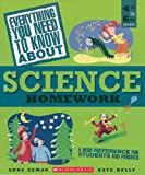 img - for Everything You Need To Know About Science Homework: A Desk Reference for Students and Parents book / textbook / text book