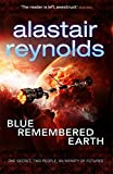Alastair Reynolds Blue Remembered Earth (Poseidons Children 1)