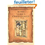 Footprints in Parchment: Rome Versus Christianity 30-313 AD