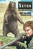 echange, troc Jiro Taniguchi, Yoshiharu Imaizumi - Seton, Tome 4 : Monarch, l'ours du mont Tallac
