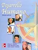 Desarrollo Humano ( novena edicion / Papalia) (Spanish Edition)