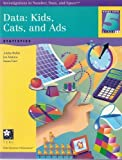 Data: Kids, Cats, and Ads (Investigations in Number, Data, and Space, Grades 5-6)