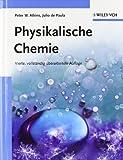 Physikalische Chemie: Set Aus Lehrbuch Und Arbeitsbuch (German Edition) (3527324917) by Atkins, Peter W.