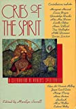Cries of the Spirit. A Celebrarion of Womens Spirituality