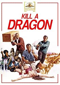 Kill A Dragon