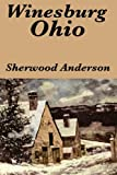 img - for Winesburg, Ohio by Sherwood Anderson book / textbook / text book