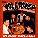 Neo-Rockin' Blues-A-Billy The Wolftones