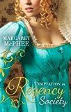 Temptation In Regency Society: Unmasking the Duke's Mistress / A Dark and Brooding Gentleman (Gentlemen of Disrepute, Book 1)