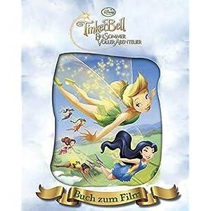 Tinkerbell - Ein Sommer voller Abenteuer: Das Buch zum Film mit magischem 3D-Cover