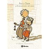 Rico y Óscar y el secuestrador del súper (Castellano - Bruño - Ficción)