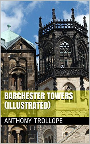 Anthony - Barchester Towers (Illustrated) (English Edition)