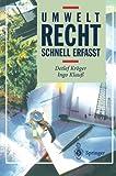 img - for Umweltrecht: Schnell erfa????t (Recht - schnell erfasst) (German Edition) by Detlef Kr????ger (2013-10-04) book / textbook / text book