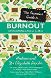 img - for The Essential Guide to Burnout (Essential Guides) by Proctor, Andrew, Proctor, Dr. Elizabeth (2013) Paperback book / textbook / text book
