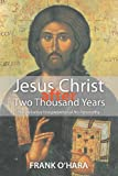 Jesus Christ after Two Thousand Years: The Definitive Interpretation of His Personality