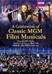 A Celebration of Classic MGM Film Mus...