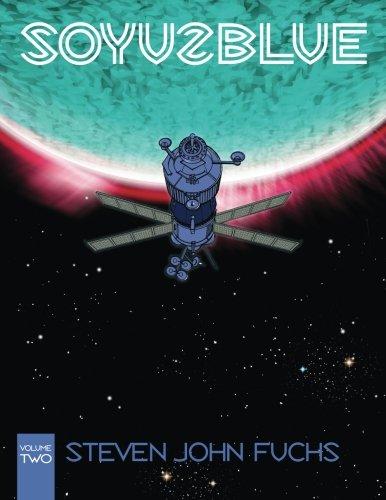 Soyuz Blue Volume Two (Volume 2) [Fuchs, Steven John] (Tapa Blanda)