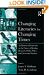 Changing Literacies for Changing Time...