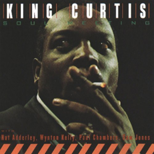 Soul Meeting by King Curtis