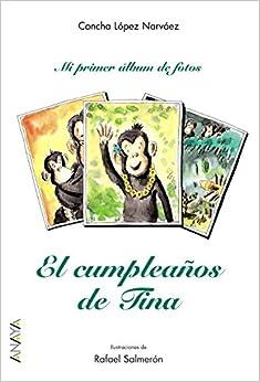 El Cumpleanos De Tina/ Tina's Birthday (Mi Primer Album De Fotos/ My