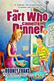 The Fart Who Came to Dinner (The Flatulent Pumpkin Series Book 3)