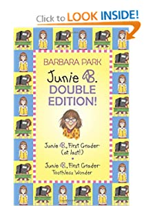 Junie B. Double Edition: Junie B., First Grader (at last!) and Junie B., First Grader... by Barbara Park and Denise Brunkus
