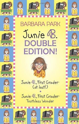 Junie B. Double Edition: Junie B., First Grader (at last!) and Junie B., First Grader Toothless Wonder (Junie B. Jones) (A Stepping Stone Book(TM))
