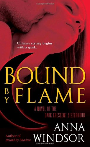 Image of Bound by Flame (The Dark Crescent Sisterhood)