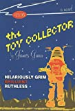 The Toy Collector (1582341494) by James Gunn