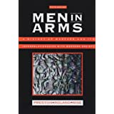 Men in Arms: A History of Warfare and Its Interrelationships With Western Society