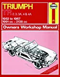 img - for Triumph Tr2, 3, 3A, 4, 4a: 1952 Thru 1967- Owners Workshop Manual (Service & Repair Manuals) book / textbook / text book