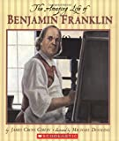 The Amazing Life of Benjamin Franklin (0439810655) by Giblin, James Cross