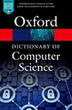 img - for A Dictionary of Computer Science (Oxford Quick Reference) book / textbook / text book