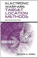 Electronic Warfare Target Location Methods, 2nd Edition Front Cover