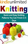 Knitting:  Quick and Easy Knitting Pa...