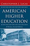 American Higher Education, Second Edition: A History